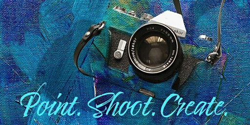 Point. Shoot. Create