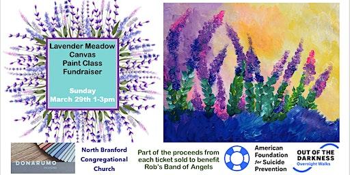 Lavender Meadow Canvas Paint Class Fundraiser