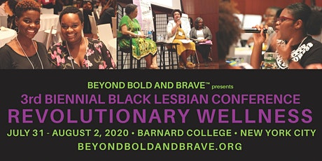 [POSTPONED] Black Lesbian Conference: Revolutionary Wellness tickets