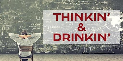 Thinkin' & Drinkin' With David Gilchrist