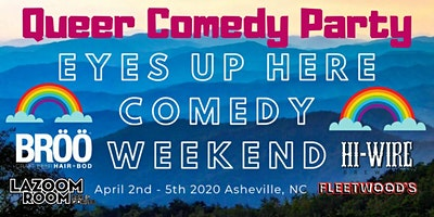 Eyes Up Here Comedy/ Queer Comedy Party ft. Jenn Snyder