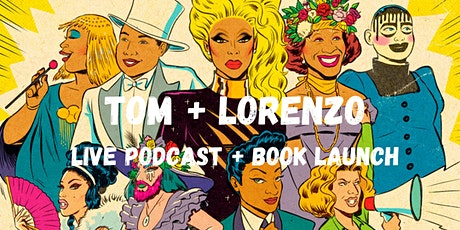 Tom + Lorenzo Live Podcast Taping & Book Launch tickets