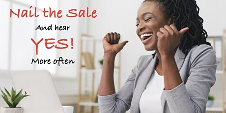 """Nail the Sale"" SALES MASTERY workshop 1.5 days tickets"