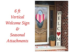 Vertical Welcome Sign with Seasonal Attachments
