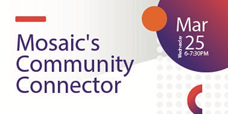 Mosaic Community Connector tickets