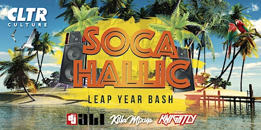 Socahallic @CLTR | Leap Year Bash