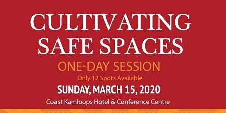 Cultivating Safe Spaces One Day Session