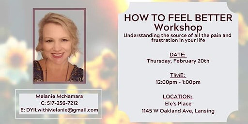 How to Feel Better Workshop