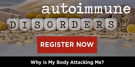 Autoimmune: Why Is My Body Attacking Me? tickets