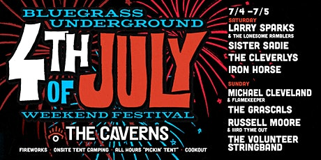 CANCELED - Bluegrass Underground 4th of July Weekend Festival - 7/4 tickets