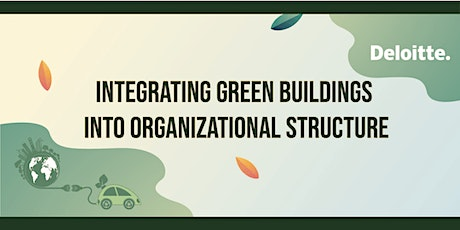Integrating Green Buildings into Organizational Structure tickets