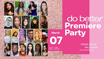 Do Better Premiere Party tickets
