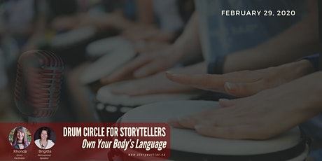 DRUM CIRCLE FOR STORYTELLERS ~ Own Your Body's Language tickets