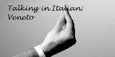 Talking in Italian: Veneto tickets