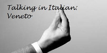 Talking in Italian: Veneto
