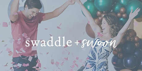 Swaddle + Swoon Dallas tickets