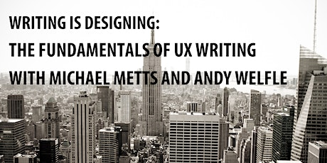 UX Workshop, Writing Is Designing tickets