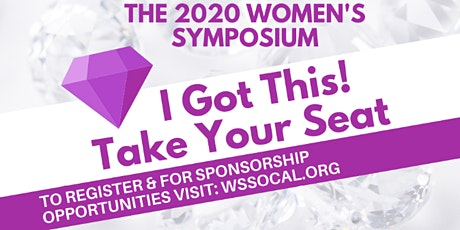 Women's Symposium 2020 - I GOT THIS! Claim Your Seat! tickets