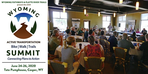 2020 Wyoming Active Transportation - Bike Walk Trails Summit