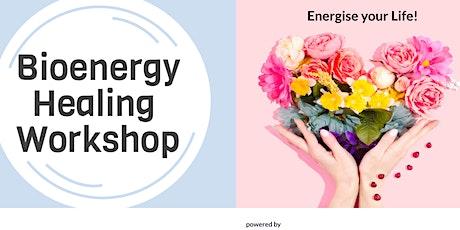 Bioenergy Healing Workshop tickets