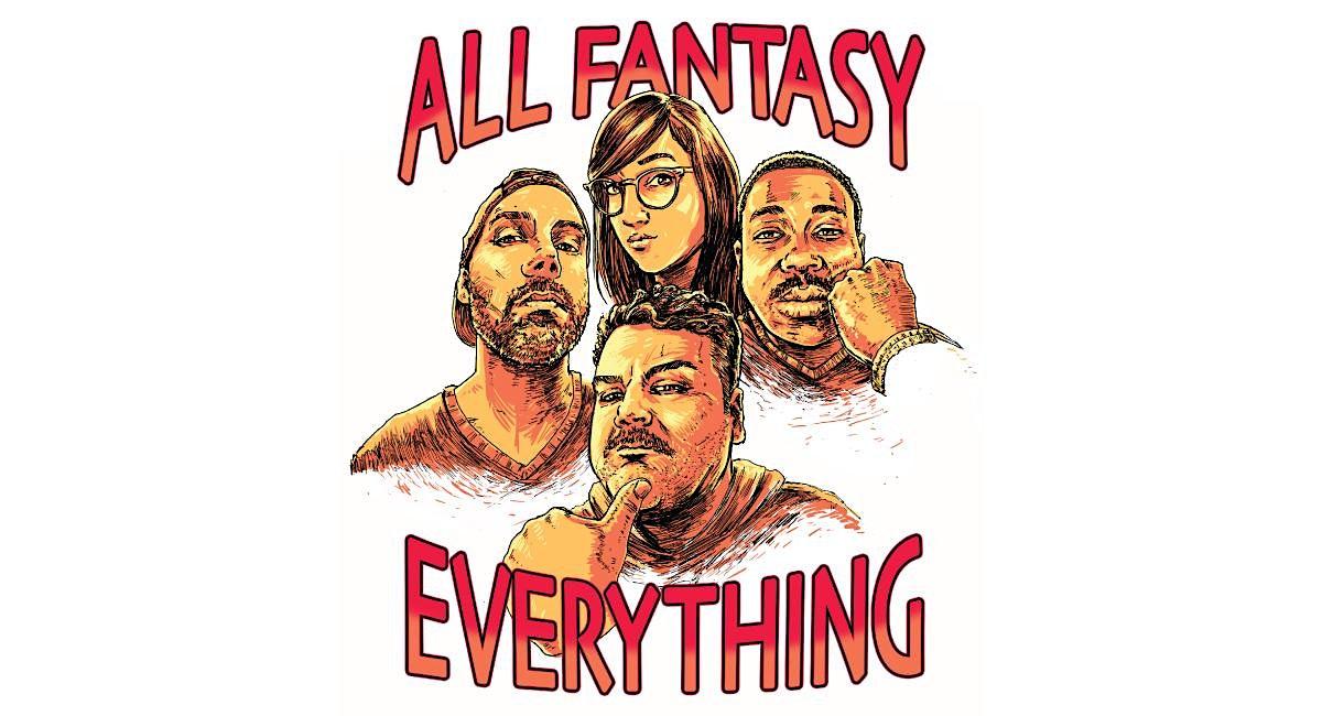 POSTPONED: All Fantasy Everything