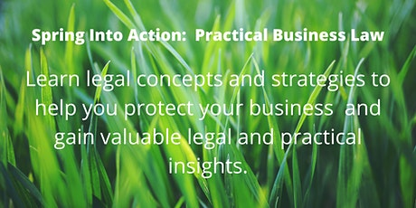 Spring Into Action:  Practical Business Law tickets