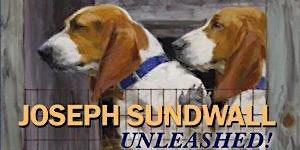 Unleashed! Joseph Sundwall