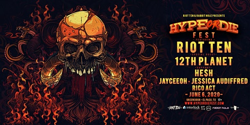 Hype Or Die Fest - El Paso