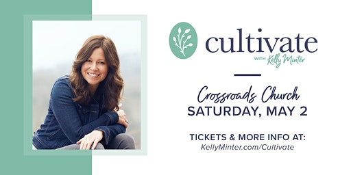 Cultivate® - May 2, 2020 | Auburn, CA
