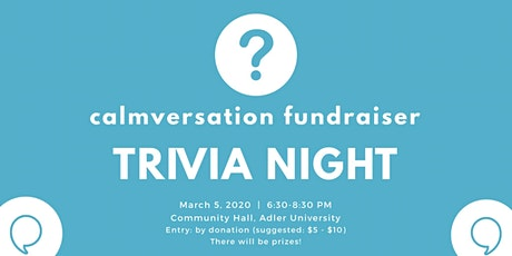 calmversation Trivia Night fundraiser at Adler University tickets