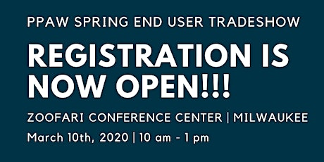 END USERS - PPAW Spring End User Tradeshow Registration tickets