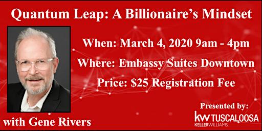 """""""Quantum Leap: A Billionaire's Mindset"""" with Gene Rivers"""
