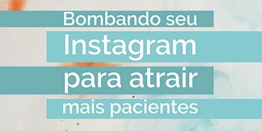 [curso intensivo] Bombando seu Instagram para Atrair Mais Pacientes