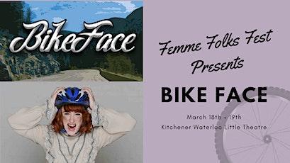 Femme Folks Fest: Bike Face tickets