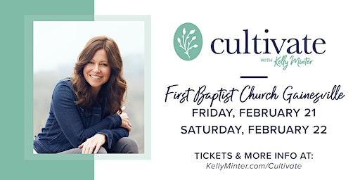 Cultivate® - Feb 21 - 22, 2020 | Gainesville, GA