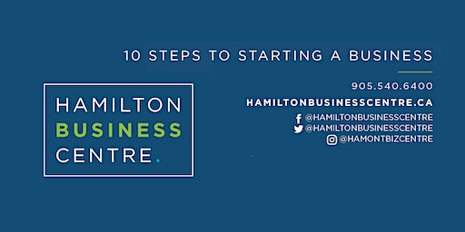 10 Steps to Starting a Business (Workshop)