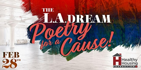 The LA Dream, Poetry for A Cause tickets