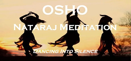 Osho Nataraj Meditation: Dancing into Silence tickets