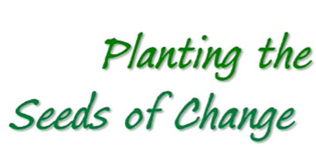 Planting the Seeds to Change:  Understanding & Responding to Substance Use tickets