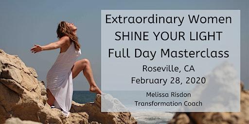 Extraordinary Women Shine Your Light Full Day Masterclass w/ Melissa Risdon