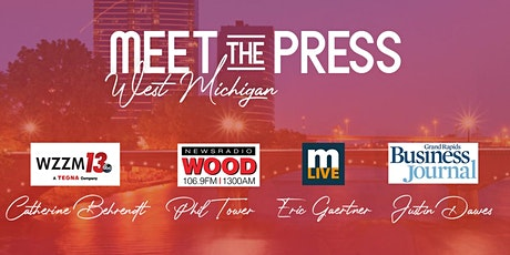 Meet the Press | West Michigan Media Panel Discussion tickets