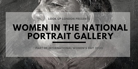 International Women's Day Walks: Women in the National Portrait Gallery tickets