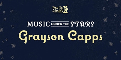 Music Under The Stars: Grayson Capps tickets
