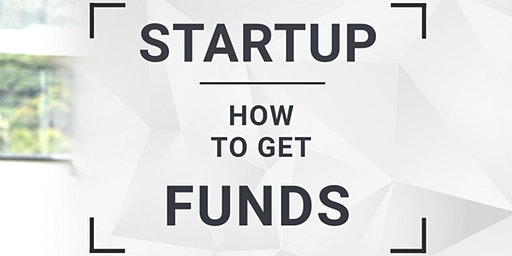How to Raise Funds for Startup Business