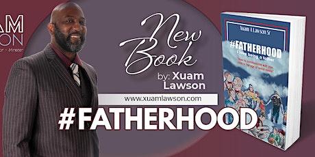 #FATHERHOOD BOOK SIGNING tickets