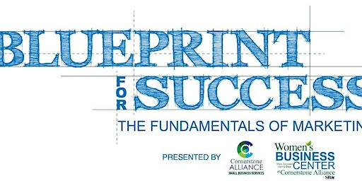 Blueprints to Success:  The Fundamentals of Marketing