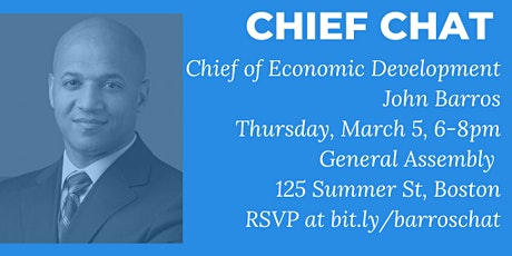 Chief Chat with John Barros, Chief of Economic Development tickets