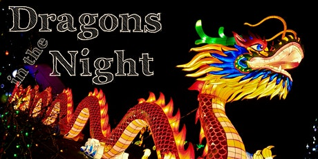 Dragons in the Night tickets