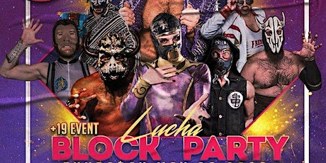 Lucha Libre x Rock Show: Lucha Block Party tickets