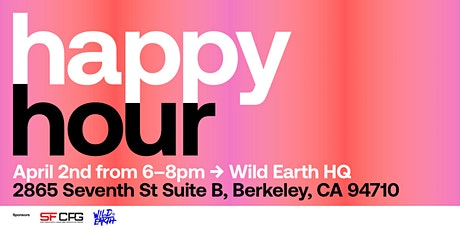 SF CPG / Wild Earth Happy Hour tickets